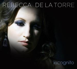 Rebecca De La Torre Incognito Cover art