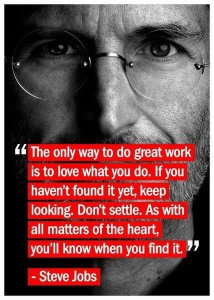 Steve Jobs - do what you love