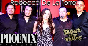 Rebecca De La Torre Band Phoenix Magazine Best Band-Musician 2013
