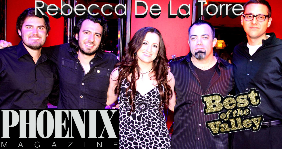 Rebecca De La Torre Band Phoenix Magazine Best Band-Musician 2013